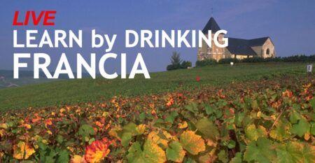 LEARN by DRINKING - FRANCIA
